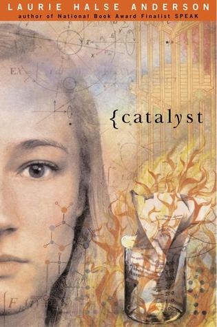 Catalyst by Laurie Halse Anderson
