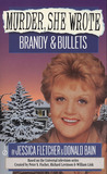 Brandy and Bullets (Murder, She Wrote, #4)