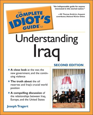 The Complete Idiot's Guide to Understanding Iraq