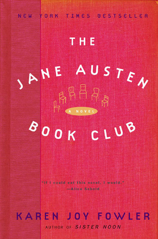 The Jane Austen Book Club by Karen Joy Fowler