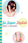 So Super Stylish (Octavia Clairbrook-Cleeve, #2)