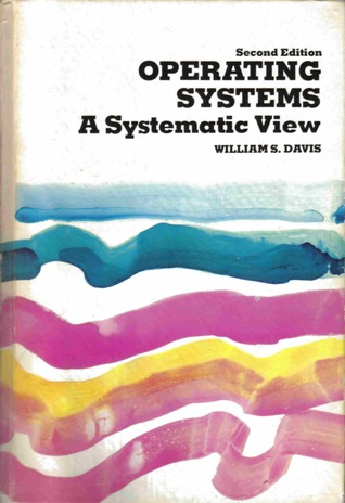 Operating Systems by William S. Davis