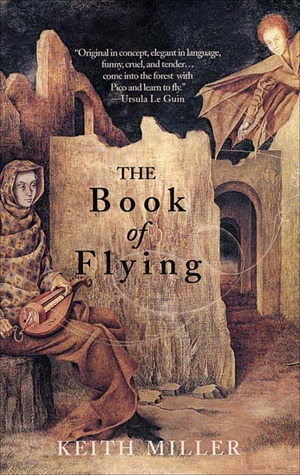 The Book of Flying by Keith  Miller