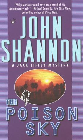 The Poison Sky by John Shannon