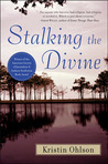 Stalking the Divine