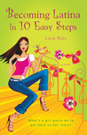 Becoming Latina in 10 Easy Steps