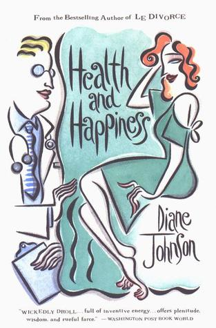 Health and Happiness by Diane Johnson