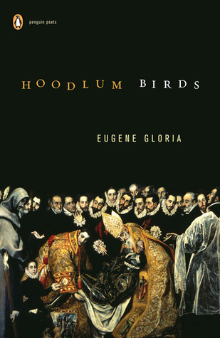 Hoodlum Birds by Eugene Gloria