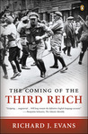 The Coming of the Third Reich (The History of the Third Reich, #1)