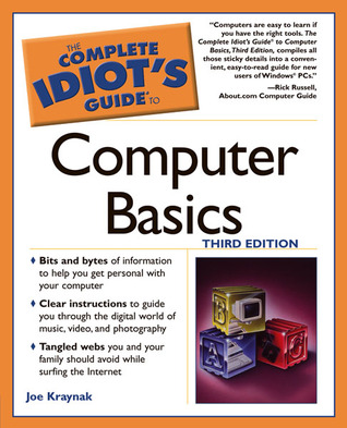 The Complete Idiot's Guide to Computer Basics