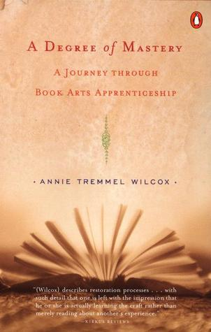 A Degree of Mastery by Annie Tremmel Wilcox