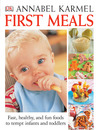 First Meals by Annabel Karmel