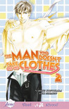 The Man Who Doesn't Take Off His Clothes 2