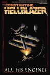 Hellblazer: All His Engines