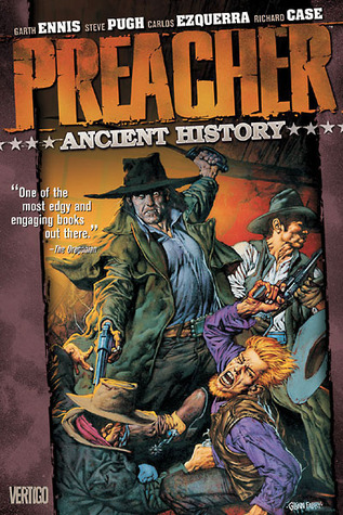 Preacher, Volume 4 by Garth Ennis