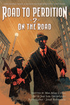 Road to Perdition 2: On the Road to Perdition (Oasis, Sanctuary, and Detour) (Road to Perdition, Book 2)