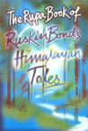 The Rupa Book Of Ruskin Bond's Himalayan Tales
