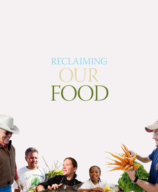 Reclaiming Our Food by Tanya Denckla Cobb