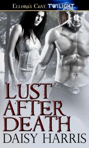 Lust After Death by Daisy Harris