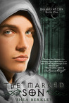 The Marked Son (Keepers of Life, #1)