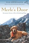 Merle's Door: Lessons from a Freethinking Dog
