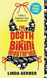 The Death By Bikini Mysteries (Death By Mysteries, #1-3)