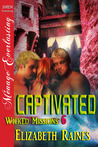 Captivated (Wicked Missions, #6)