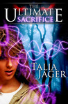 The Ultimate Sacrifice (The Gifted Teens, #1)