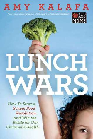 Lunch Wars by Amy Kalafa