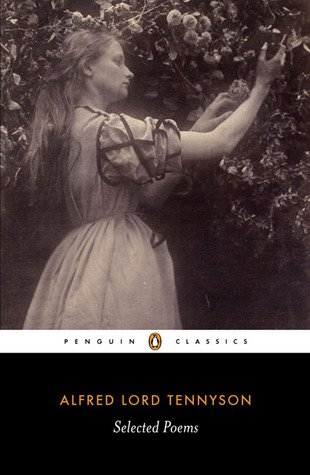 Selected Poems by Alfred Tennyson