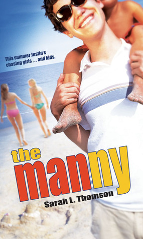 The Manny by Sarah L. Thomson
