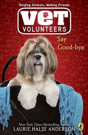 Say Good-Bye by Laurie Halse Anderson