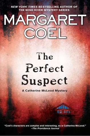 The Perfect Suspect by Margaret Coel