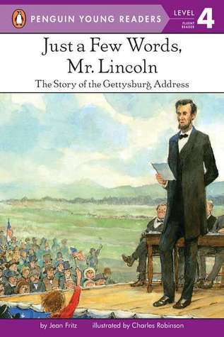 Just a Few Words, Mr. Lincoln by Jean Fritz