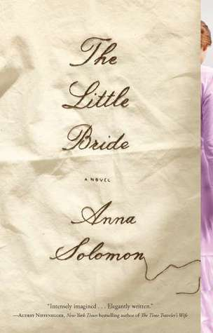 The Little Bride by Anna Solomon