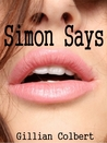 Simon Says (Friends and Lovers, #2)