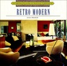 Retro Modern (Architecture and Design Library Series)