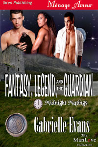 Fantasy, Legend, And The Guardian by Gabrielle Evans