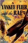 A Yankee Flier With the R.A.F. (A Yankee Flier, #1)