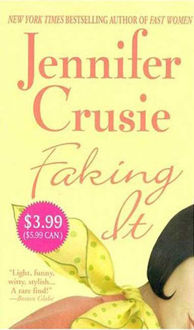 Faking It by Jennifer Crusie