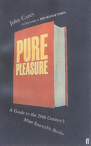 Pure Pleasure by John Carey