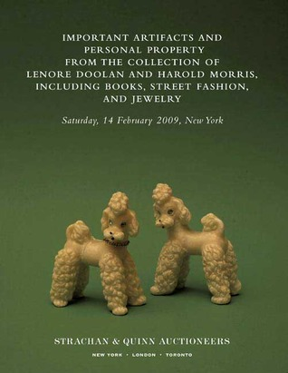 Important Artifacts and Personal Property from the Collection... by Leanne Shapton