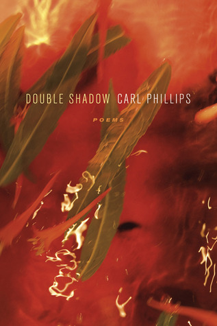 Double Shadow by Carl Phillips