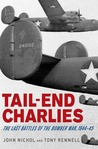 Tail-End Charlies: The Last Battles of the Bomber War, 1944--45