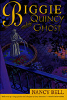 Biggie and the Quincy Ghost (Biggie Weatherford, #5)