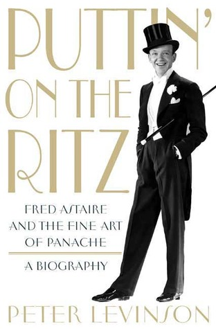 Puttin' On the Ritz by Peter J. Levinson