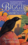Biggie and the Mangled Mortician (Biggie Weatherford, #2)