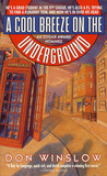 A Cool Breeze on the Underground (Neal Carey, #1)