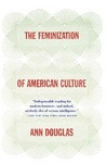 The Feminization of American Culture
