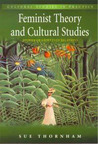 Feminist Theory and Cultural Studies: Stories of Unsettled Relations